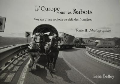 L'Europe sous les sabots TOME 2 - Photographies -